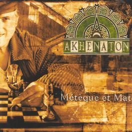 meteque et mat 2003 Akhénaton