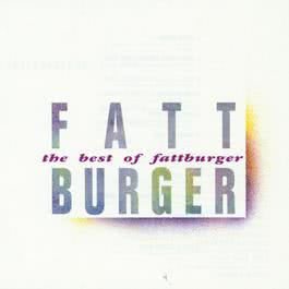 The Best Of Fattburger 1992 Fattburger
