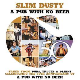 Pub With No Beer 2007 Slim Dusty