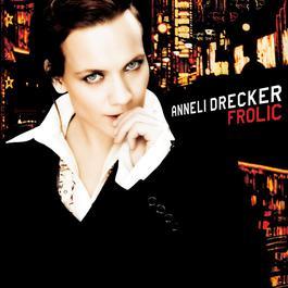 Frolic 2005 Anneli Drecker