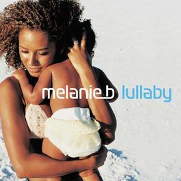 Lullaby 2010 Melanie B