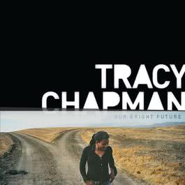 Our Bright Future 2009 Tracy Chapman