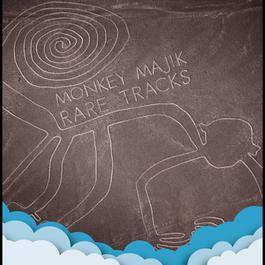 RARE TRACKS 2011 Monkey Majik