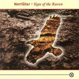 Sign of the Raven 1993 Norrlåtar