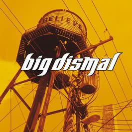 Believe 2003 Big Dismal