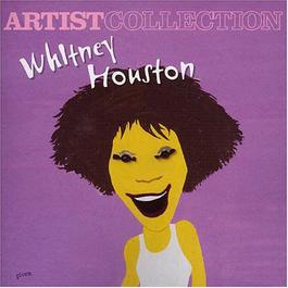 Artist Collection Whitney Houston 2004 Whitney Houston