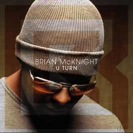 U Turn 2003 Brian McKnight