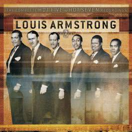 The Complete Hot Five And Hot Seven Recordings Volume 3 2003 Louis Armstrong