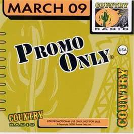Promo Only Country Radio March 2009 1970 Promo Only