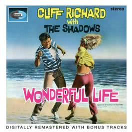 Wonderful Life 2005 Cliff Richard