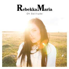 Oh Solitude 2009 RebekkaMaria