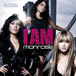 I Am 2008 Monrose