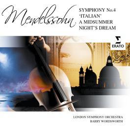 Italian Symphony/A Midsummer Night's Dream Suite 2007 Barry Wordsworth