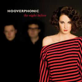 The Night Before 2010 Hooverphonic
