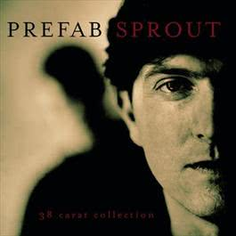 38 Carat Collection 1999 Prefab Sprout