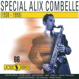 Special Alix Combelle [1938 - 1950] 2010 Alix Combelle