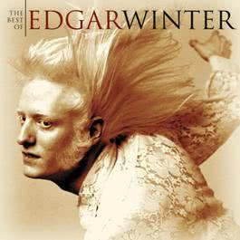 The Best Of Edgar Winter 2001 Edgar Winter