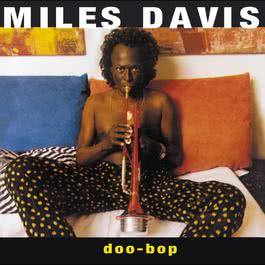 The Doo-Bop Song (Album Version) 1992 Miles Davis