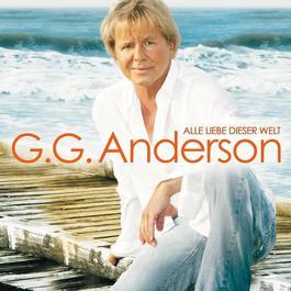 Alle Liebe dieser Welt 2008 G.G. Anderson