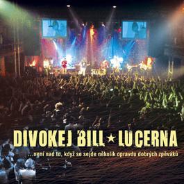 Lucerna Live 2006 Bill Divokej