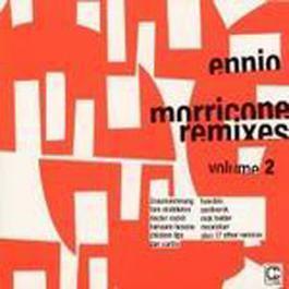 Ennio Morricone Remixes Vol. 2 2003 Ennio Morricone