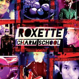 Charm School 2011 Roxette