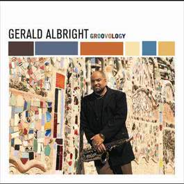 Groovology 2002 Gerald Albright