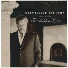 Forbidden Love (Japan Version) 2006 Salvatore Licitra