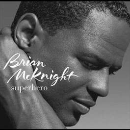 Superhero 2001 Brian McKnight
