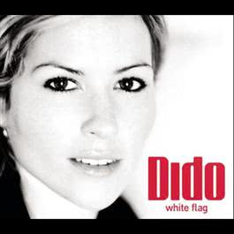White Flag 2003 Dido
