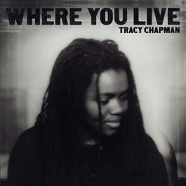 Where You Live 2005 Tracy Chapman