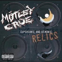 Supersonic & Demonic Relics 2009 Motley Crue