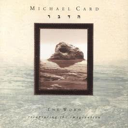 The Word 1992 Michael Card