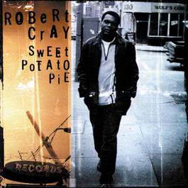 Sweet Potato Pie 1997 The Robert Cray Band