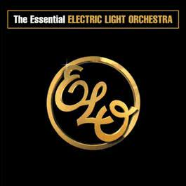 The Essential Electric Light Orchestra 2006 Electric Light Orchestra