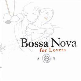 Bossa Nova For Lovers 2003 群星