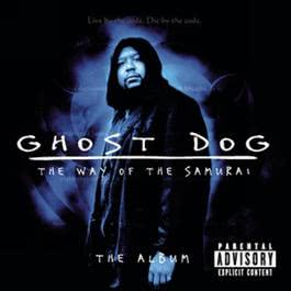 Ghost Dog: The Way of the Samurai - The Album 2000 Various Artists