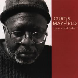It Was Love That We Needed (Album Version) 1996 Curtis Mayfield