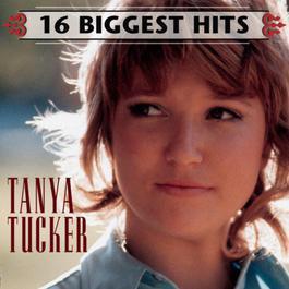 16 Biggest Hits 2006 Tanya Tucker