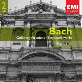 Bach: Goldberg Variations & Italian Concerto etc 2007 Maria Tipo