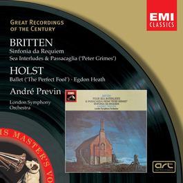 Britten:Sinfonia da Requiem, Peter Grimes/Holst:The Perfect Fool, Egdon Heath 2003 Andre Previn