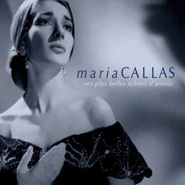 Ses plus belles scènes d'amour 2001 Maria Callas