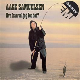 Hva kan vel jeg for det 2011 Aage Samuelsen