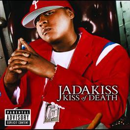 Kiss Of Death 2004 Jadakiss