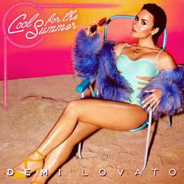 Cool for the Summer 2015 Demi Lovato