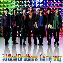 Go my way 2012 三代目 J Soul Brothers