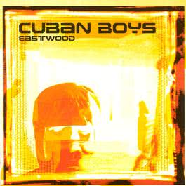 Eastwood 2003 Cuban Boys