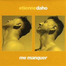 Me Manquer 2005 Etienne Daho