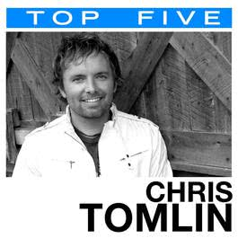 Top 5: Hits 2007 Chris Tomlin