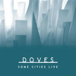 Some Cities Live EP 2006 Doves